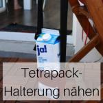 Anleitung Tetrapack-Halterung
